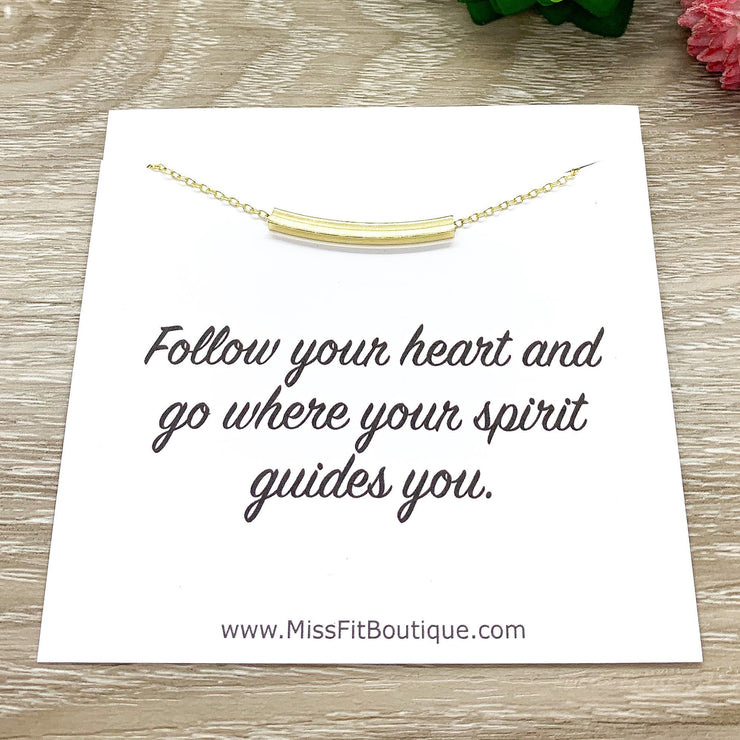 Curved Tube Necklace Gold, Minimalist Jewelry, Follow Your Heart, Bar Necklace, Inspirational Jewelry, Motivation Gift, Uplifting Jewelry