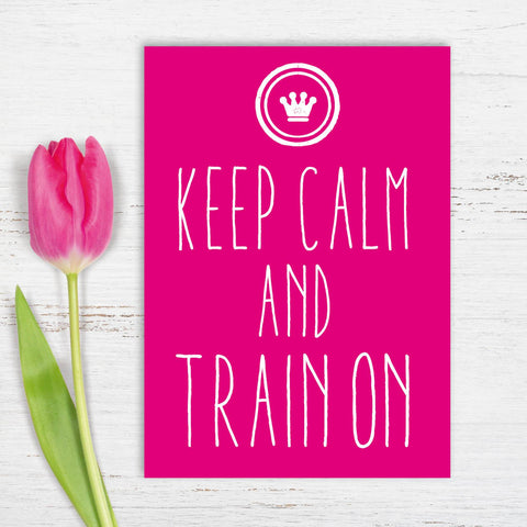 5 Grußkarten im Set: Keep Calm and train on - Individuelle Einladung