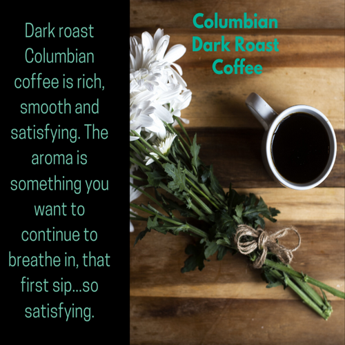 Columbian Dark Coffee