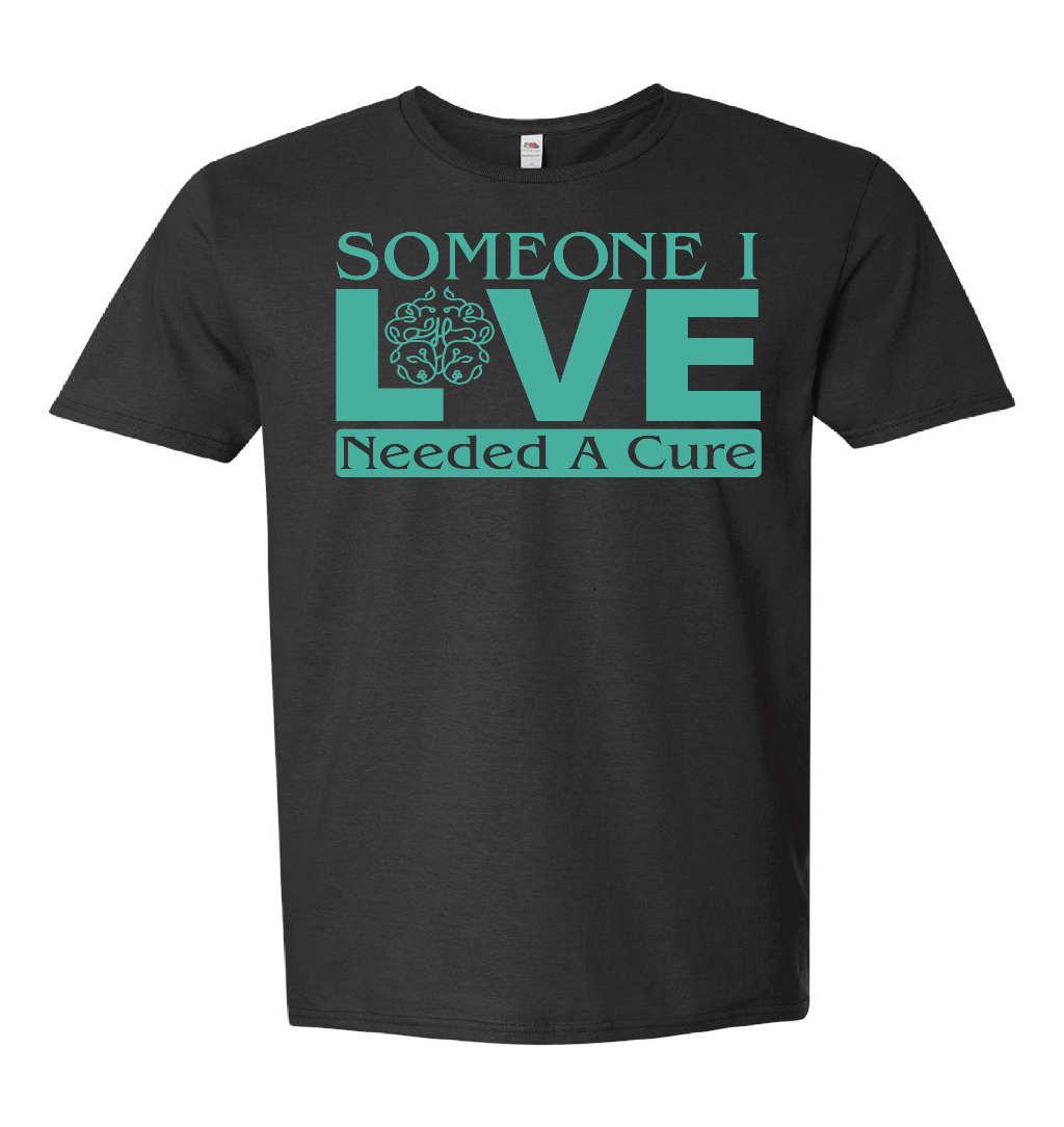 Someone I Love Needed a Cure (Men's)