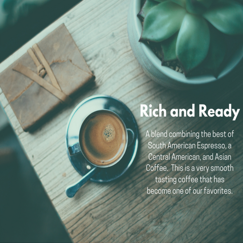 Rich and Ready Coffee