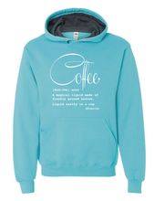 Load image into Gallery viewer, Coffee Defined; Hoodie Scuba Blue