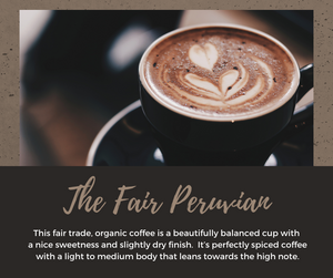 The Fair Peruvian Coffee