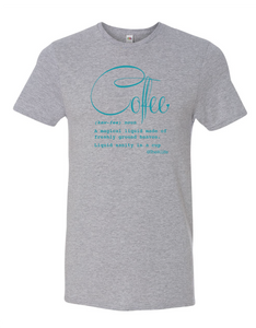 Coffee Defined; Tshirt Athletic Heather