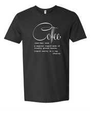 Load image into Gallery viewer, Coffee Defined; T-Shirt Black