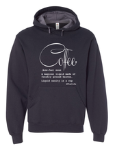 Load image into Gallery viewer, Coffee Defined: Hoodie