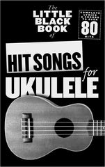 The Little Black Songbook: Hit Songs For Ukulele