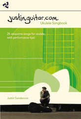 The JustinGuitar.com Ukulele Songbook