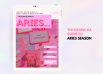 The Cosmic Rx Guide to Aries Season E-Magazine