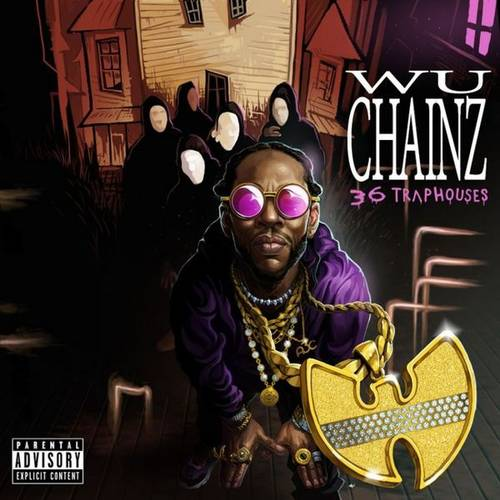 2 Chainz & Wu-Tang Clan - Wu-Chainz (36 Trap Houses) - swagger4you