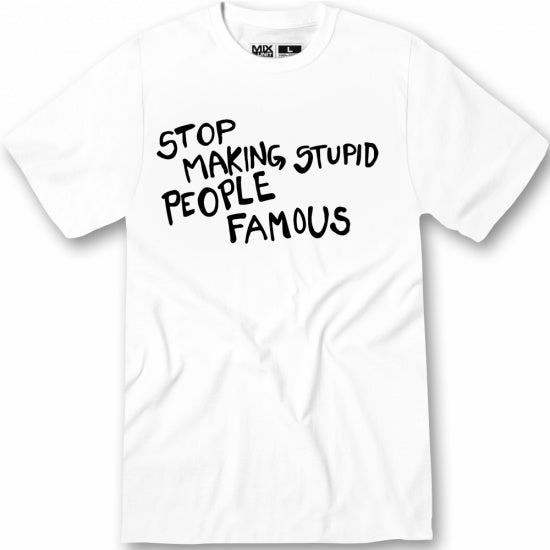 Stupid Famous - swagger4you