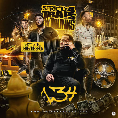 Strictly 4 The Traps N Trunks 134 (Hosted By Derez De Shon) - swagger4you