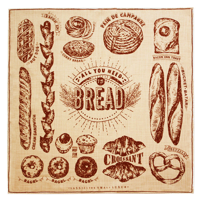 ALL YOU NEED IS BREAD