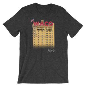 """WACO: Some of Us Were Born Here"" Lightweight T-shirt (Adult)"