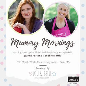 Mummy Mornings coming to the Whale Theatre in March