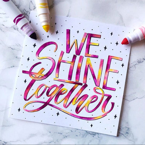 We Shine Together by carolicityletters