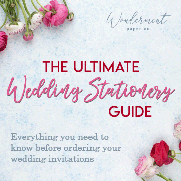 The Ultimate Wedding Stationery Guide - Everything You Need to Know about Wedding Invitations and More