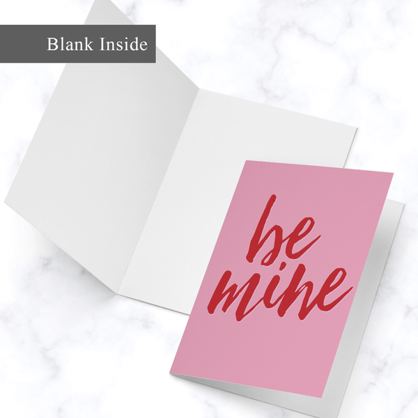 Be Mine Valentine's Day Greeting Card - Blank White Inside