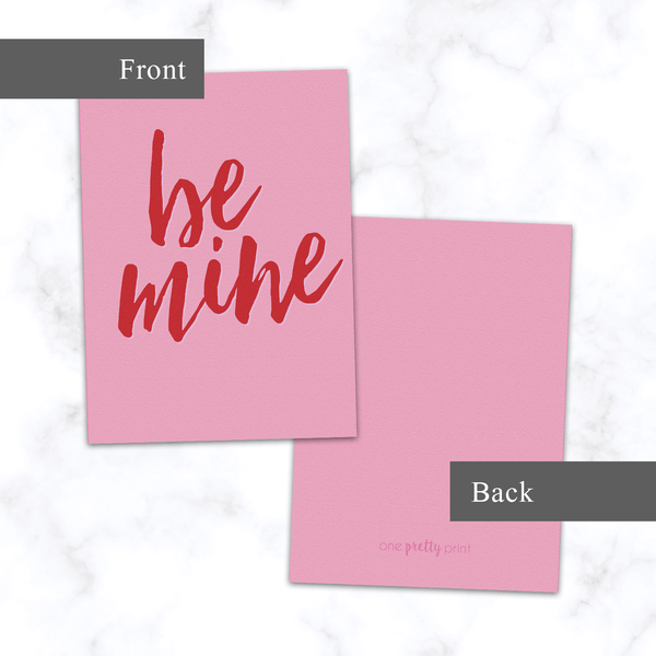 Be Mine Valentine's Day Greeting Card - Front and Back View