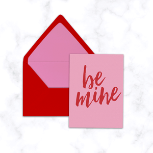 Be Mine Valentine's Day Greeting Card with Pink and Red Lined Envelope Included - Folded A2 Card, Blank Inside