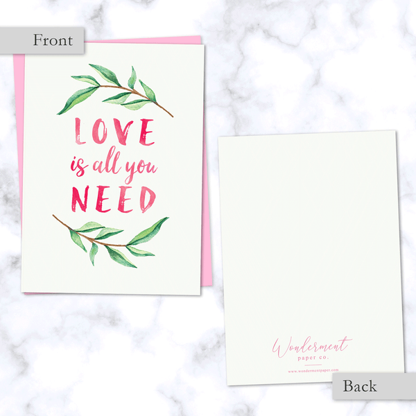Love is All You Need Watercolor Leaves Greeting Card - Front and Back Image
