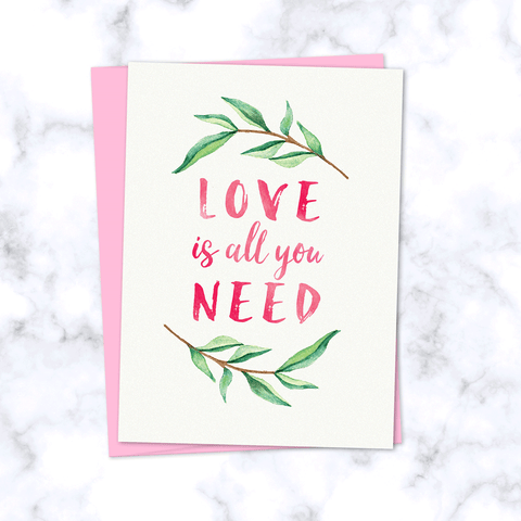 Love is All You Need Watercolor Leaves Greeting Card - Front Image