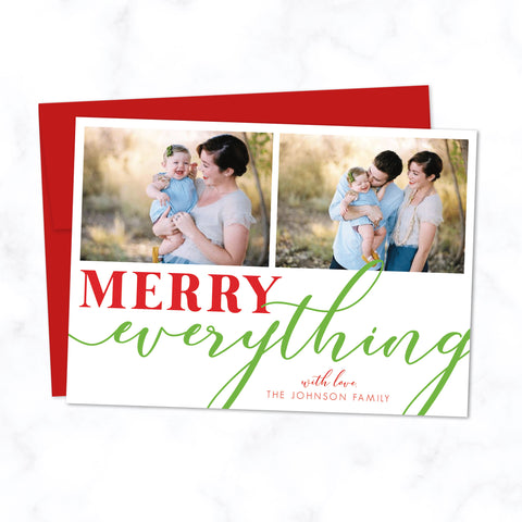 Merry Everything Holiday / Christmas Family Photo Card with Two Photos and Modern Typography with Red Envelope Included