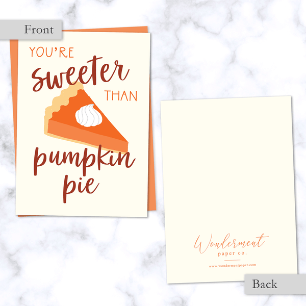 Sweeter than Pumpkin Pie Fall Greeting Card - Front and Back - with Orange Envelope