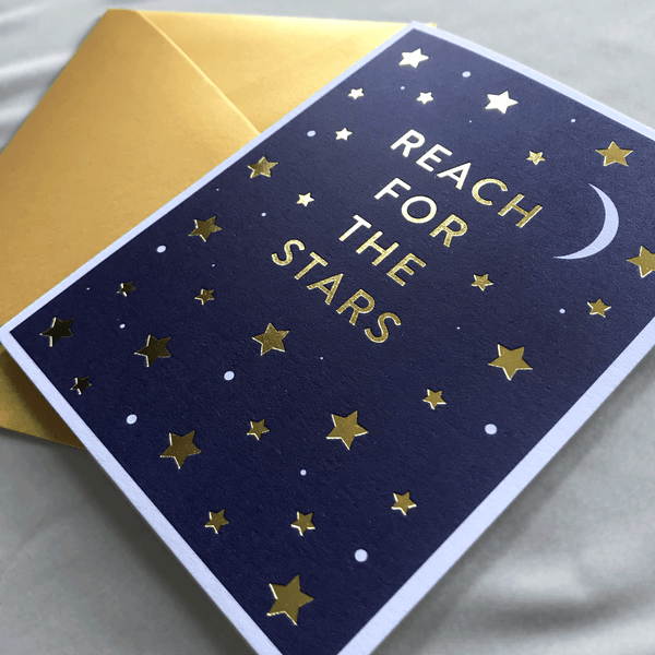 Reach for the Stars A2 Folded Greeting Card with Metallic Gold Foil Stars and Typography with Crescent Moon, Card is Blank inside with Gold Envelope