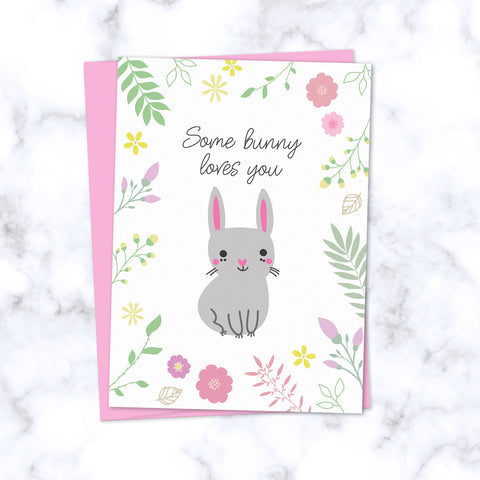 Some Bunny Loves You Floral Greeting Card_Front Image