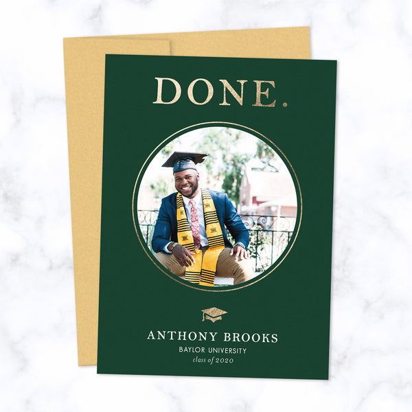 "Graduation Announcement Card with circle shaped photo frame, metallic gold foil ""DONE"" and grad cap, with green background and gold envelope"