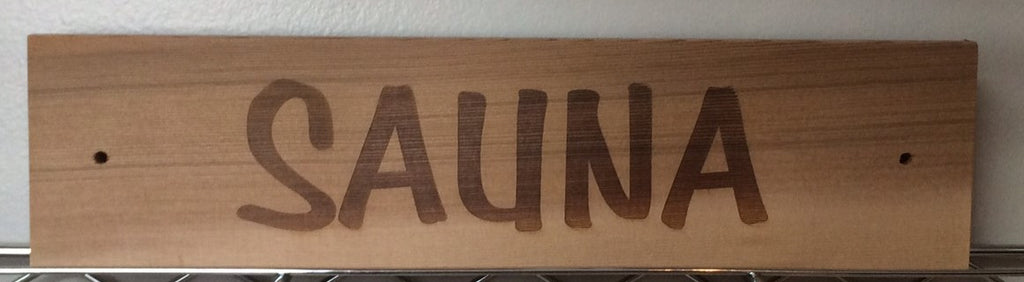 "Wood ""sauna"" sign - Better Health Saunas"