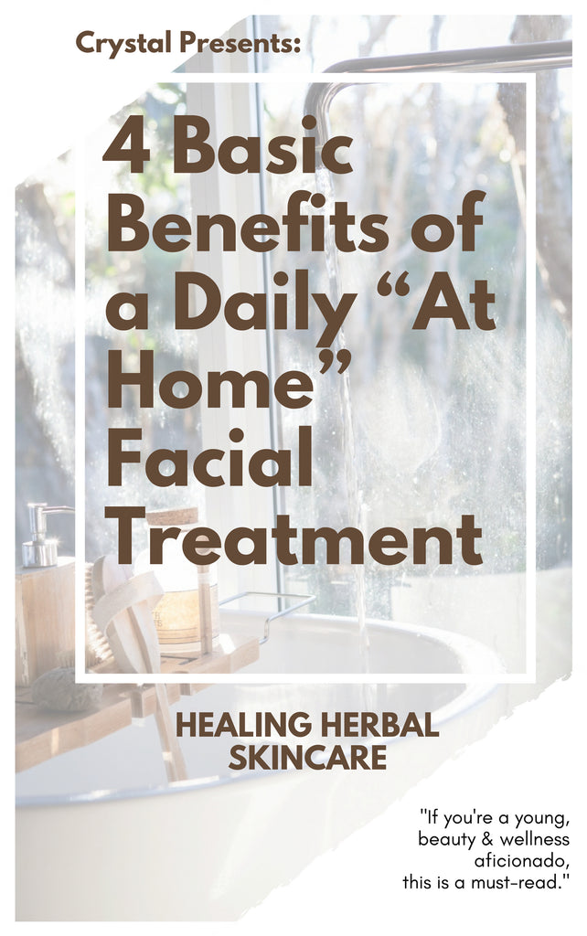 "4 Basic Benefits of a Daily ""At Home"" Facial Treatment"