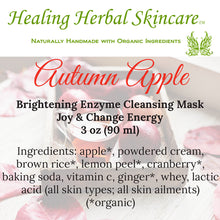 Load image into Gallery viewer, Autumn Apple Brightening Herbal Enzyme Cleansing Mask