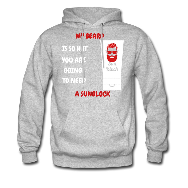 My Beard is So Hot You Are Going To Need A Sunblock Hoodie - BeardedMoney