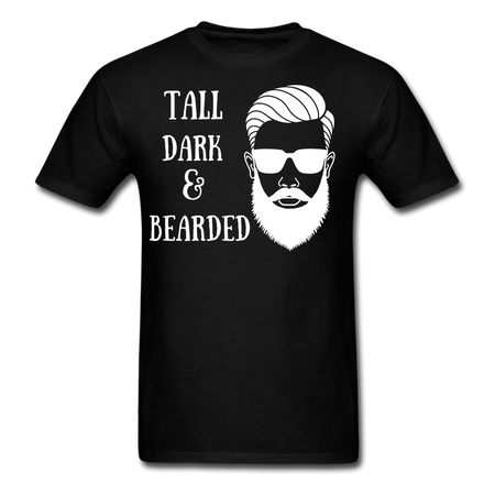 Tall, Dark, & Bearded T-Shirt - bearded-money