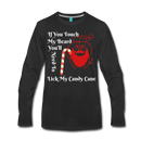 If You Touch My Beard You'll Need To Lick My Candy Cane Men's Premium Long Sleeve T-Shirt - bearded-money