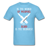In The World Of Weapons My Beard T-Shirt - bearded-money