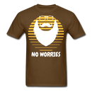 No Worries T-Shirt - BeardedMoney