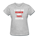 I Like Big Beards And Taco Trucks T-Shirt - BeardedMoney