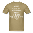 Money Can't Buy Happiness Grow A Beard And Get It T-Shirt - BeardedMoney