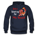 Stop Staring At My Beard Men's Hoodie - BeardedMoney