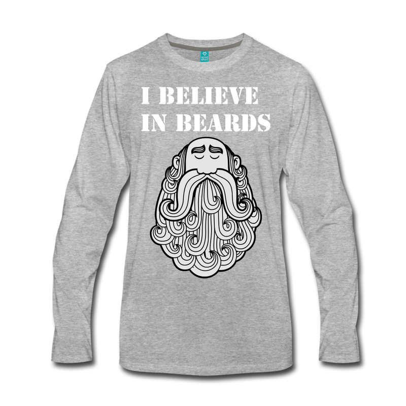 I Believe in Beards Long Sleeve T-Shirt - bearded-money