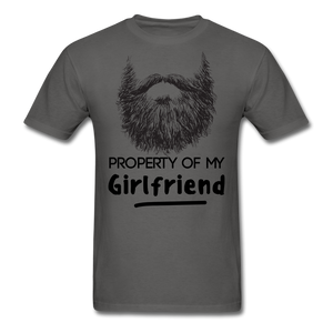 Property Of My Girlfriend T-Shirt - bearded-money