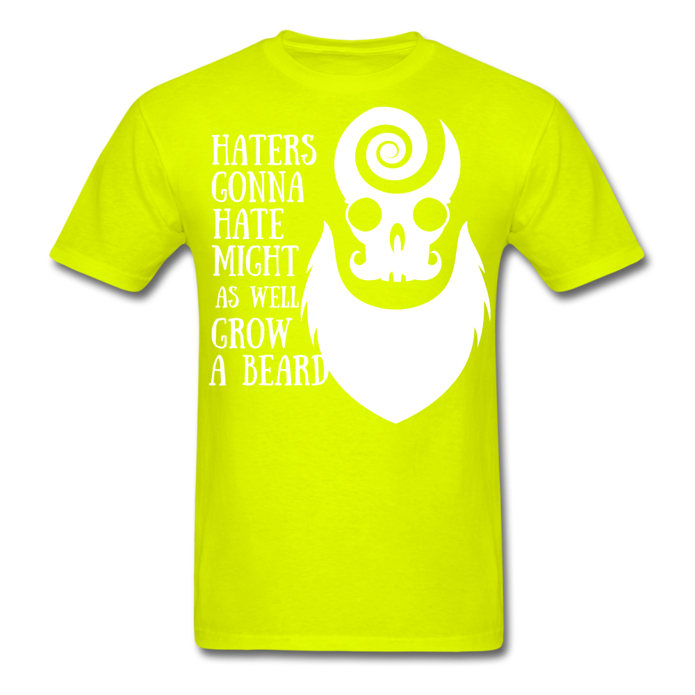 Haters Gonna Hate Might As Well Grow A Beard T-Shirt - bearded-money