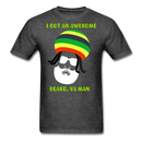 I Got An Awesome Beard, Ya Man T-Shirt - BeardedMoney