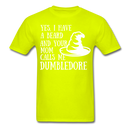 Yes, I Have A Beard And Your Mom Calls Me Dumbledore T-Shirt - BeardedMoney