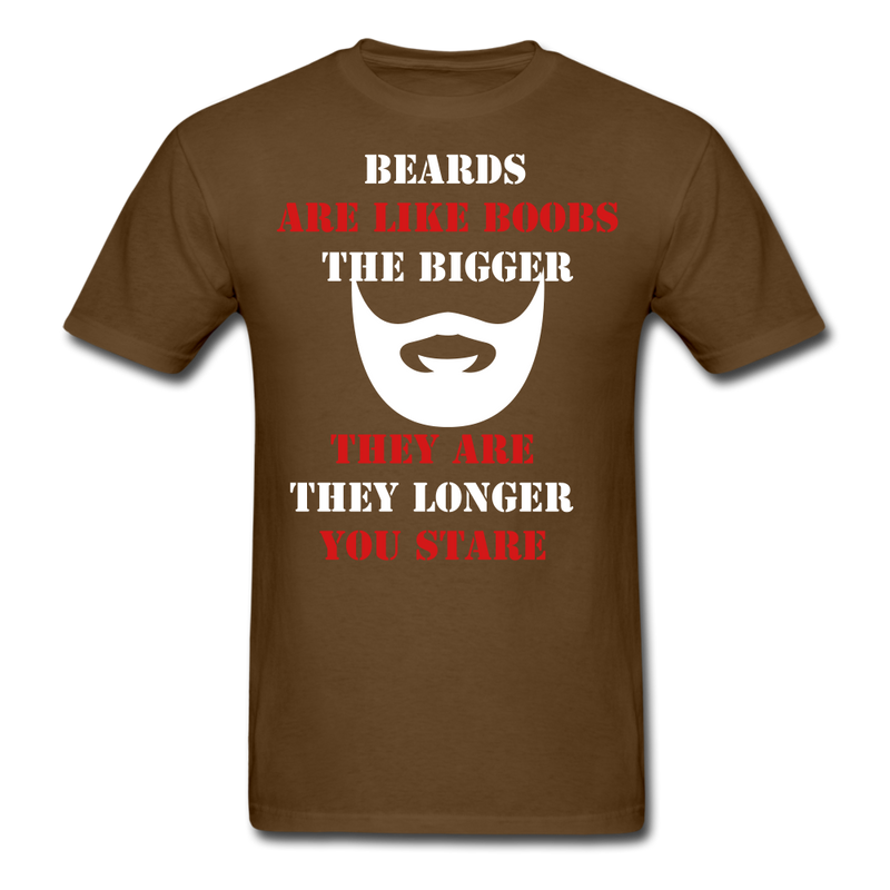 Beards Are Like T-Shirt - BeardedMoney