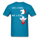 Save A Horse, Ride A Beard T-Shirt - BeardedMoney