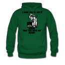 I Dare You to Say It Again That You Hate My Beard Hoodie - BeardedMoney